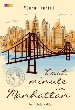 [NOVEL] Semua Tempat Punya Cerita, Last Minute in Manhattan & Paris