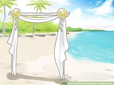 4 Ways to Minimize Destination Wedding Costs   wikiHow