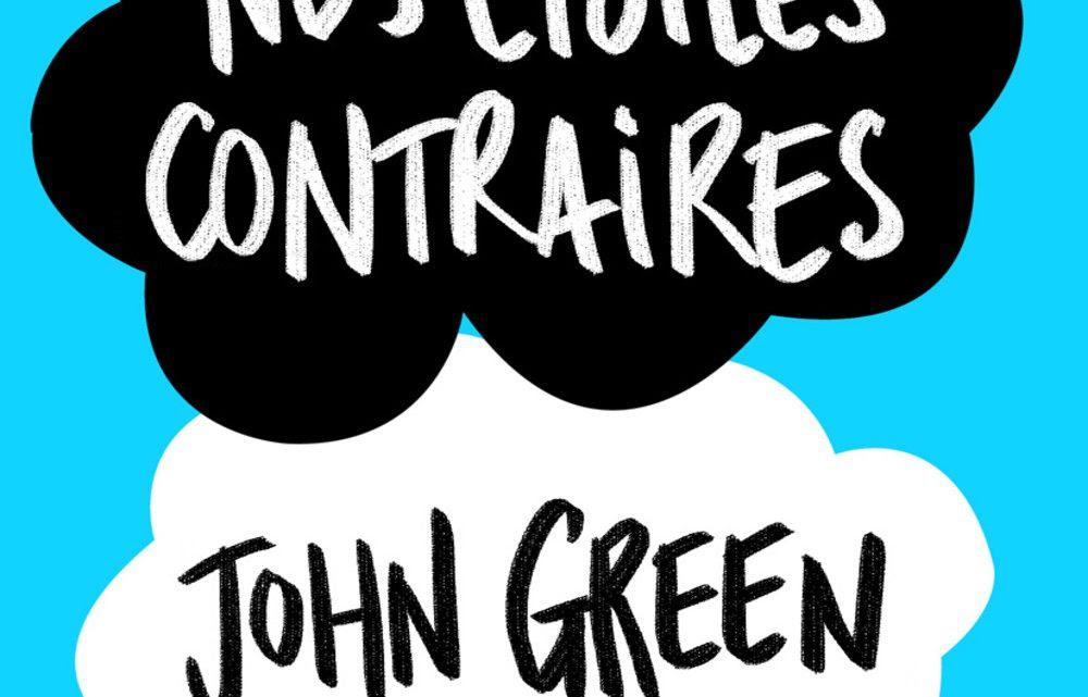 Nos étoiles Contraires De John Green Journal Du Collège