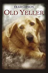 Old Yeller (HarperClassics)