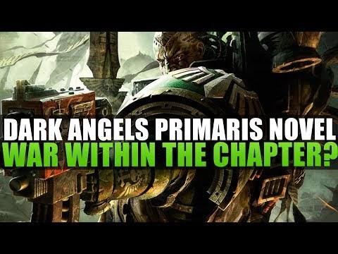 Dark Angels, Primaris War within the Chapter?
