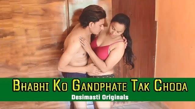 Bhabhi ko Gandphate Tak Choda (2019) - Desi Dhamaal Short Film