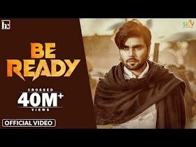 Be Ready (Official Video) Ninja | Happy Raikoti | Desi Crew | Sky Digital | Latest Punjabi Song 2021