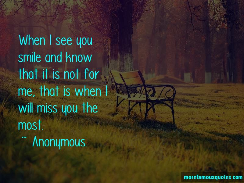 When I See You Smile Quotes Top 34 Quotes About When I See You