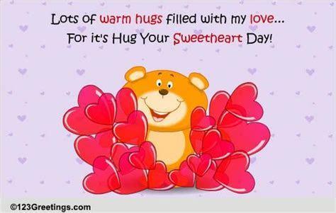 Warm Hugs With Love  Free Hug Your Sweetheart Day eCards