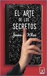 El arte de los secretos James Klise