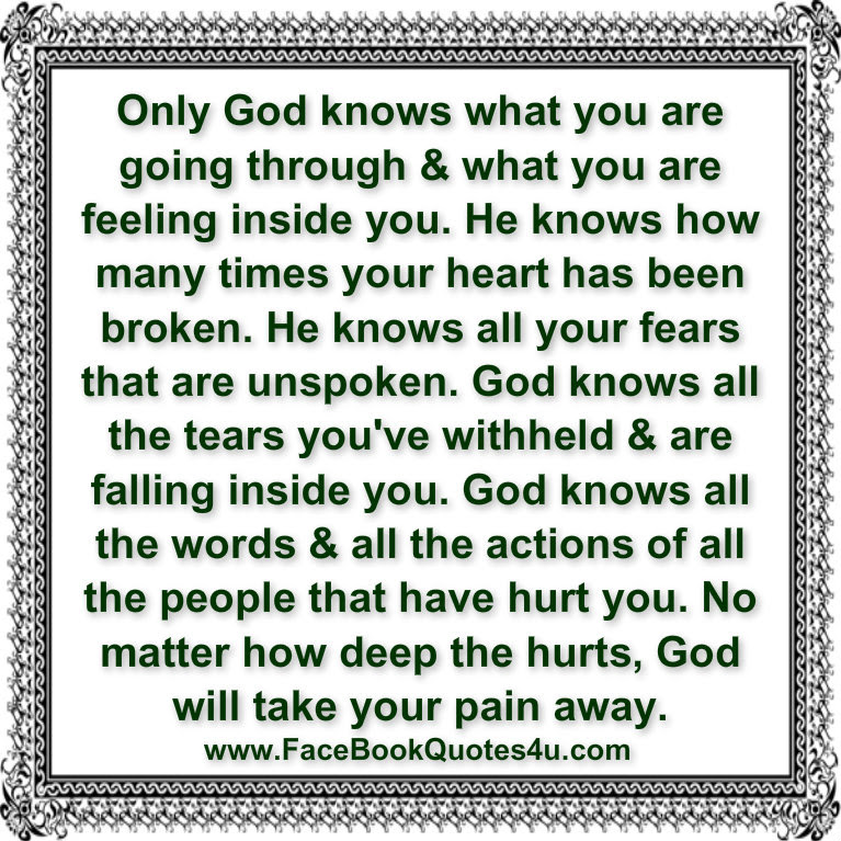 Quotes About Only God Knows 80 Quotes