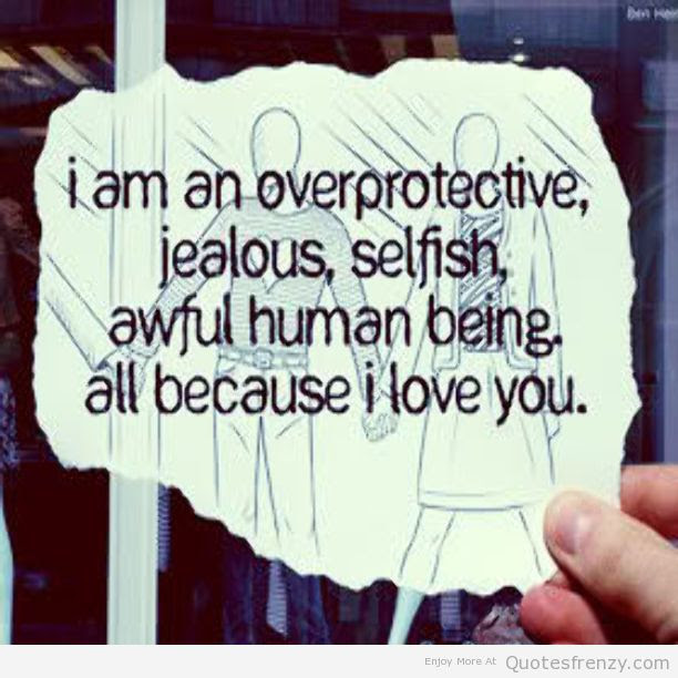 Am Jealous Because I Love You Not Ego Quotespicturescom