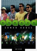 Oba Oba Samba House - Ao Vivo | filmes-netflix.blogspot.com