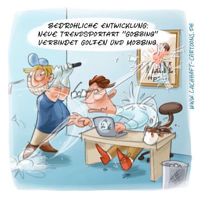 LACHHAFT Cartoon Mobbing Büro Golf Gobbing Trend Trendsportart Kollegen mobben Cartoons Witze witzig witzige lustige Bildwitze Bilderwitze Comic Zeichnungen lustig Karikatur Karikaturen Illustrationen Michael Mantel Spaß Humor
