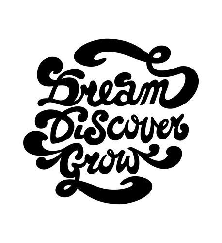 Dream Discover Grow