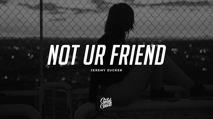 Jeremy Zucker - not ur friend Lyrics