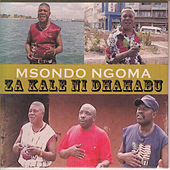 Za Kale Ni Dhahabu by Msondo Ngoma Music Band