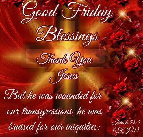 Thank You Jesus Good Friday Blessings Pictures Photos And Images
