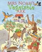 Mrs Noah's Vegetable Ark by Elena…