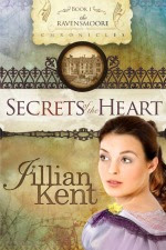 Secrets of the Heart by Jillian Kent