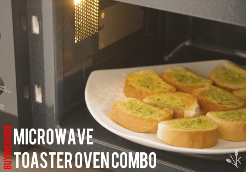 Best Microwave Toaster Oven Combo 2016 | KitchenSanity