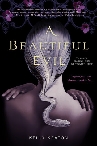 A Beautiful Evil (Gods & Monsters #2) by Kelly Keaton - out 21st February 2012