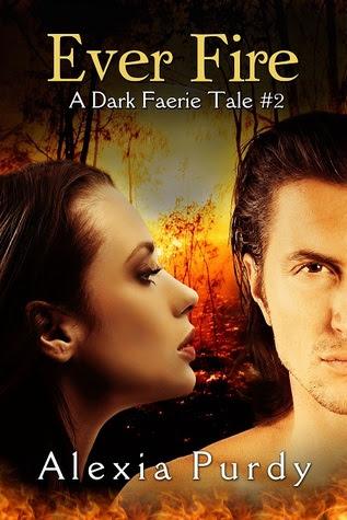 Ever Fire (A Dark Faerie Tale, #2)