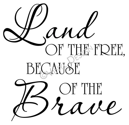 Land Of The Free Because Of The Brave Vrd Hd004 Vrd Hd004