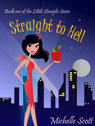 Straight to Hell (Lilith Straight #1)