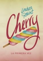 Cherry. La primera vez Lindsey Rosin