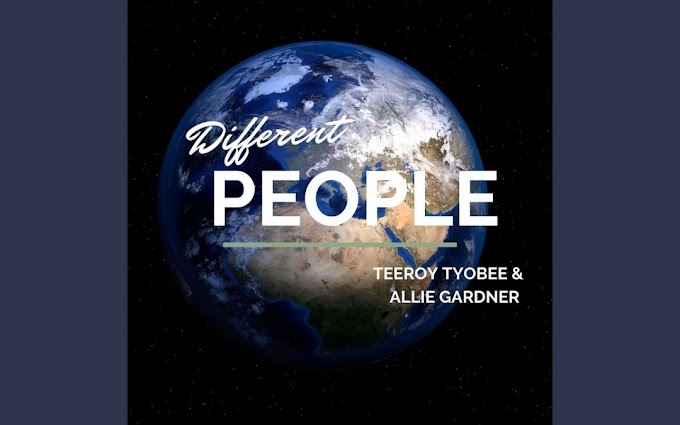 """Teeroy Tyobee and Allie Gardner Release Powerful New Song """"Different People"""""""
