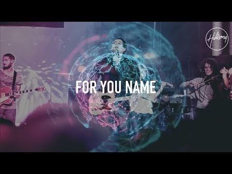 For Your Name Lyrics - Hillsong Worship