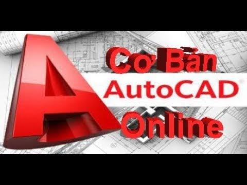 Tự học autocad cơ bản - Bài 01. Giới thiệu chung