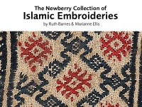 The Newberry Collection of Islamic Embroideries