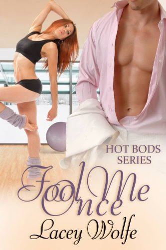 Fool Me Once (Hot Bods Series)