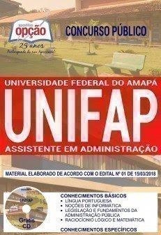 Apostila Concurso UNIFAP 2018 | ASSISTENTE EM ADMINISTRAÇÃO