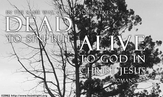 Inspirational illustration of Romans 6:11