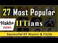 27 Popular IITians: List of Famous IIT Alumni - Crazy & Successful!