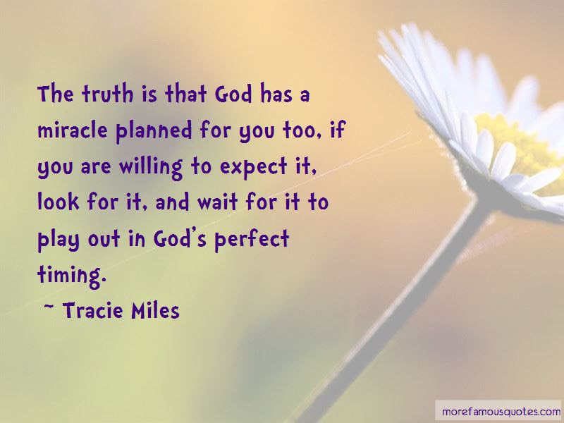 God And Timing Quotes Top 31 Quotes About God And Timing From