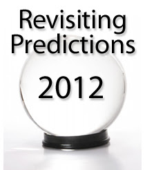 Revisiting predictions for 2012