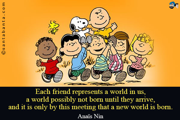 Quotes About Meeting New Friends 28 Quotes