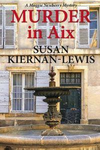 Murder in Aix by Susan Kiernan-Lewis