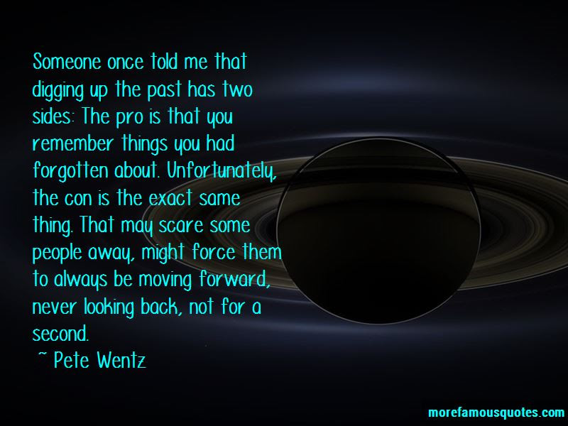 Quotes About Not Looking Back And Moving Forward Top 2 Not Looking