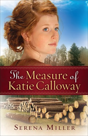 Measure of Katie Calloway, The: A Novel