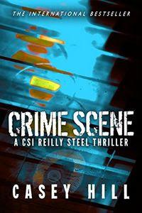 Crime Scene by Casey Hill