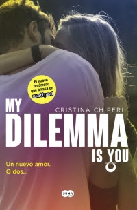 megustaleer - My Dilemma Is You. Un Nuevo Amor. O Dos... (Serie My Dilemma Is You 1) - Cristina Chiperi
