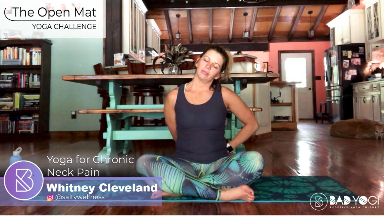 Day 47 Open Mat Challenge: Yoga for Chronic Neck Pain ...