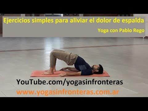 Video: Ejercicios simples para aliviar el dolor de espalda - Yoga con Pablo Rego