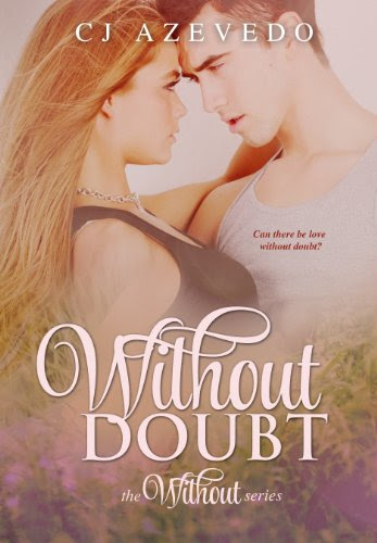 Without Doubt (the Without series) by CJ Azevedo
