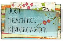 Just Teaching...Kindergarten