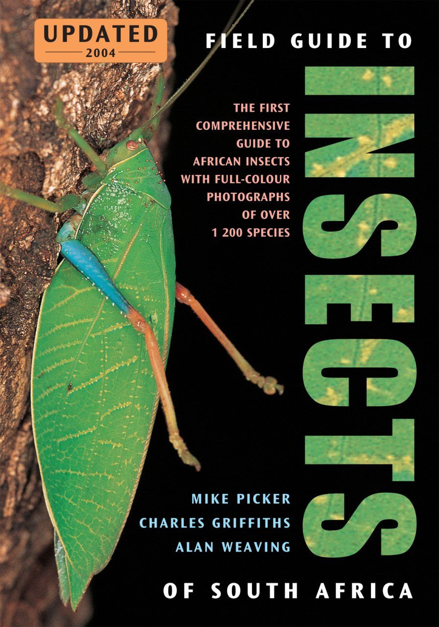 A Field Guide To Insects Of South Africa Mike Picker