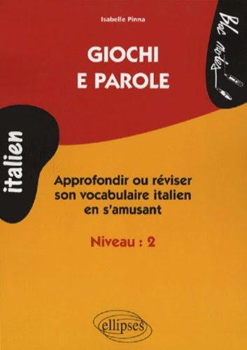 Giochi e parole (French Edition)