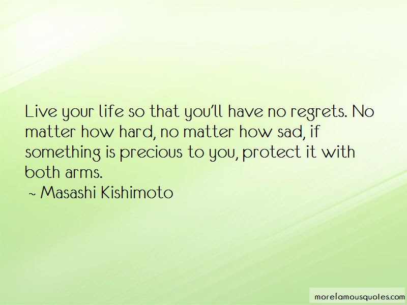 Quotes About How To Live Life With No Regrets Top 3 How To Live