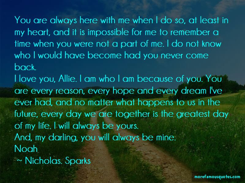 No Matter What You Will Always Be In My Heart Quotes Top 16 Quotes